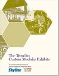 The Trend to Custom Modular Exhibits