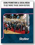 Using Promotions & Social Media to Get More Trade Show Visitors Workbook