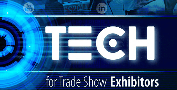 Tech Talk: Say it Bolder and Brighter with Trade Show Technology
