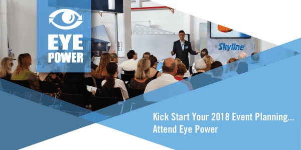 Kick Start Your 2018 Event Planning…. Attend Eye Power