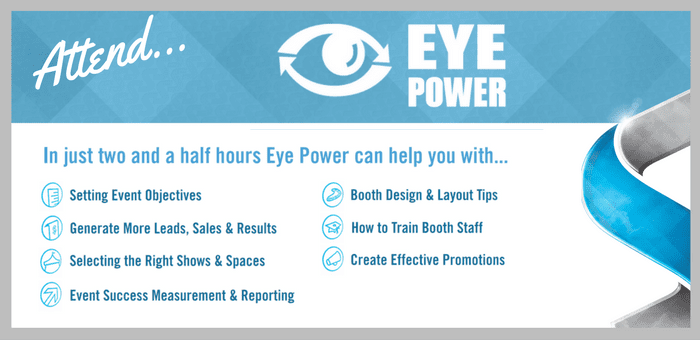 Achieve Your Trade Show Objectives – Attend Eye Power
