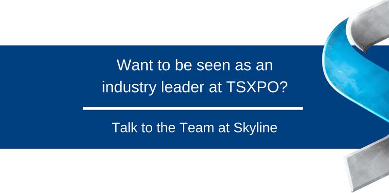 Want to be seen as an industry leader at TSXPO?