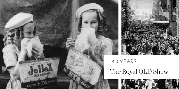 Celebrating 140 years of the Royal Queensland Show (Ekka)