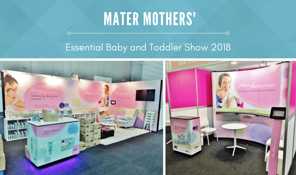 Mater Mothers' at Essential Baby and Toddler Show