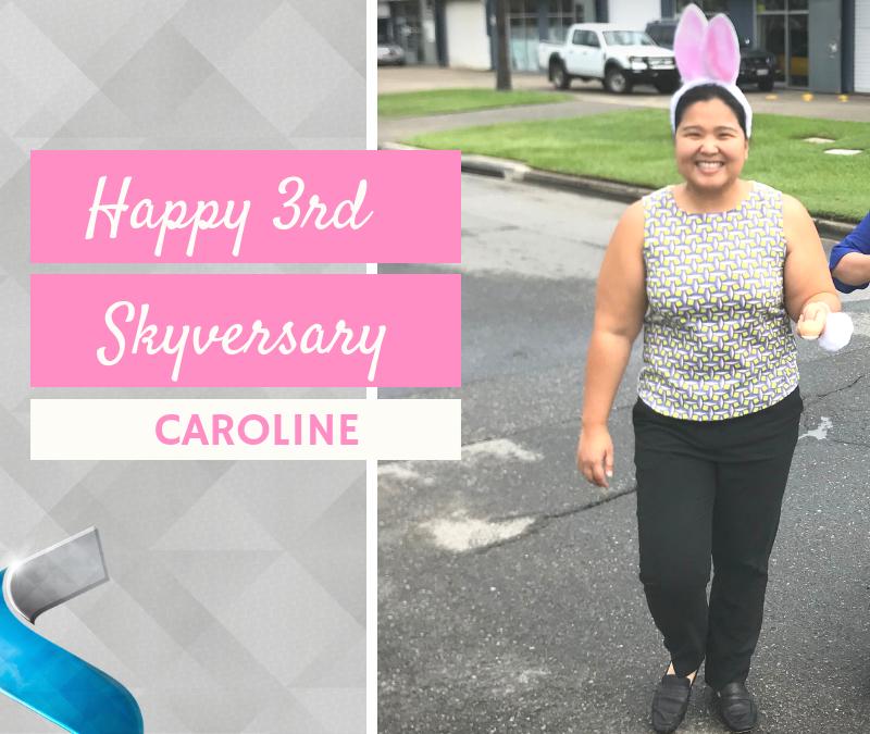 Happy Skyversary Caroline!