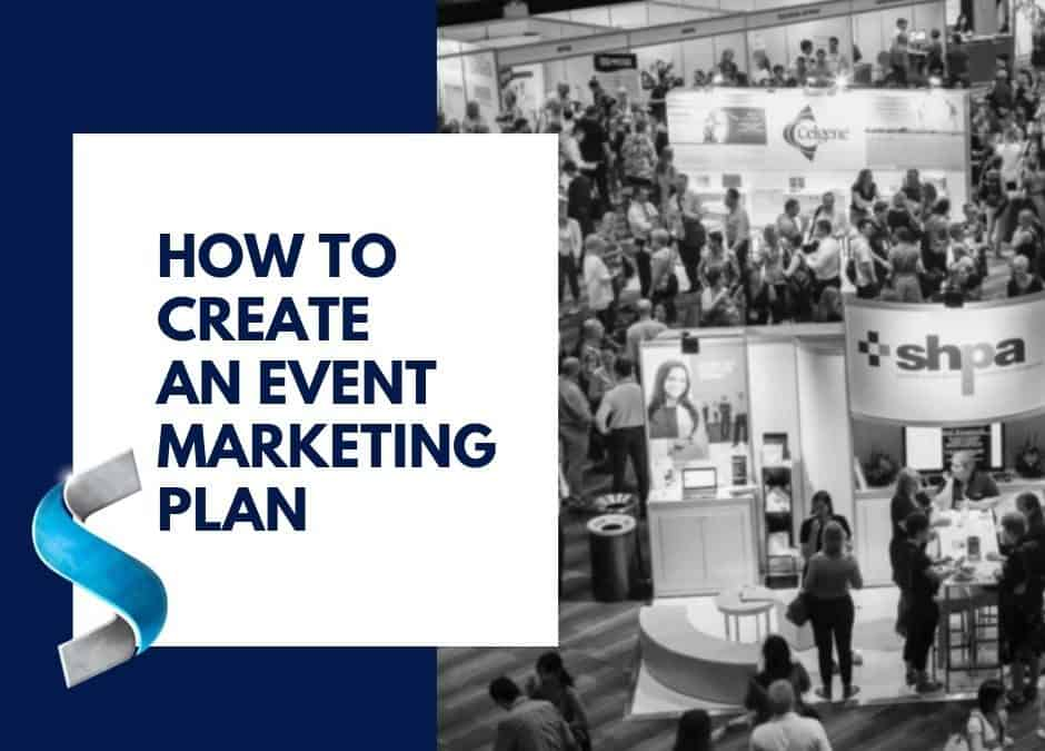 How to create an event marketing plan for your next trade show or exhibition