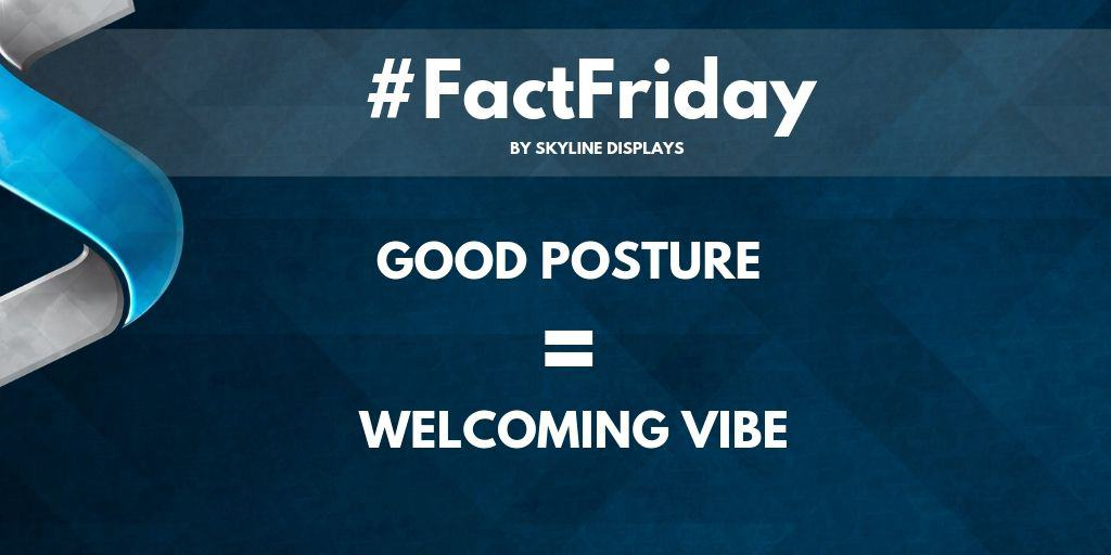 #FactFriday – Posture Could Affect Results!