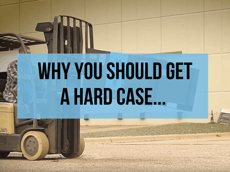 Why You Should Get A Hard Case…