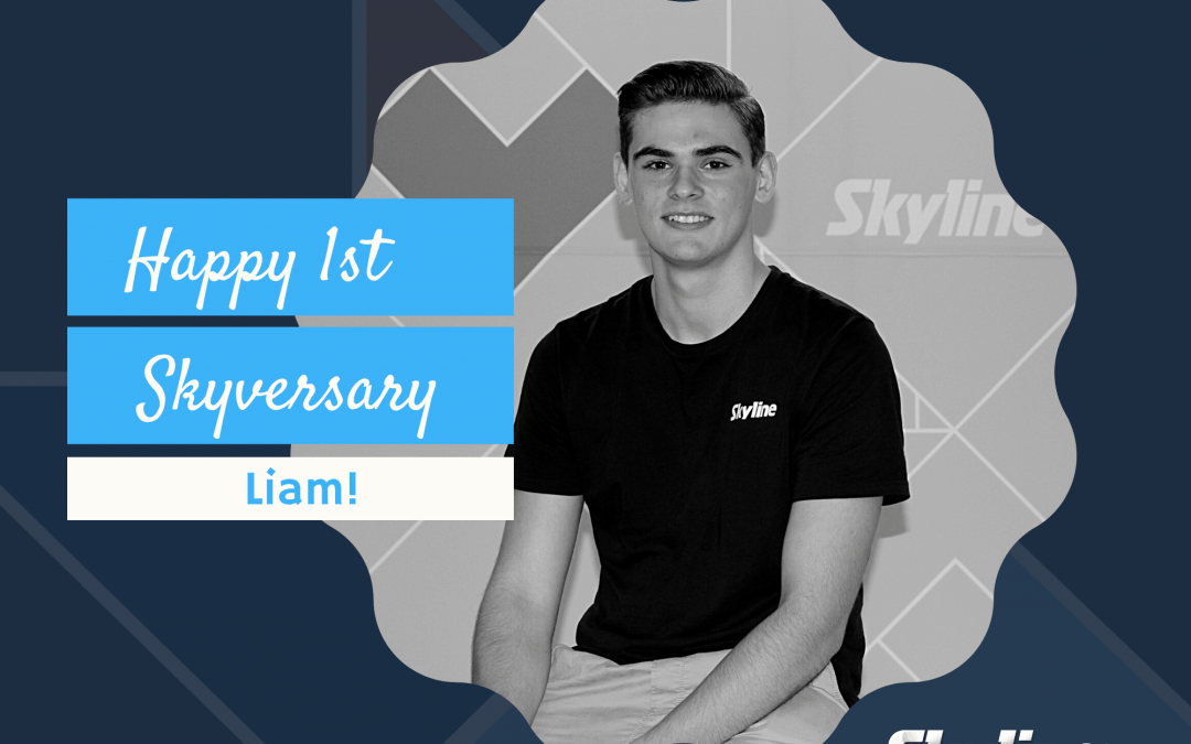 Happy 1st Skyversary Liam!