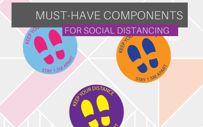 Must Have Components for Social Distancing