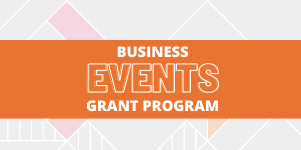 Business Events Grants Program