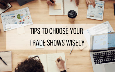 Tips To Choose Your Trade Shows Wisely