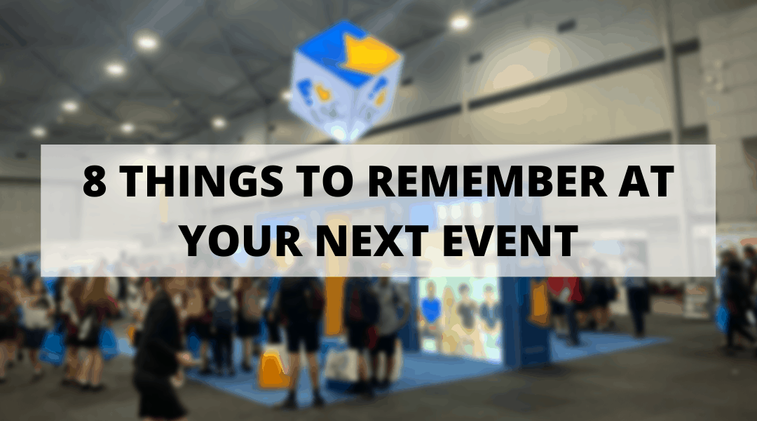 8 Things To Remember At Your Next Event